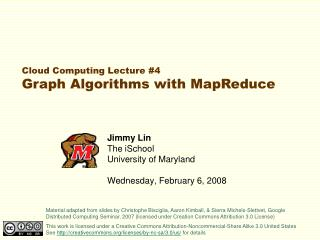 Jimmy Lin The iSchool University of Maryland  Wednesday, February 6, 2008
