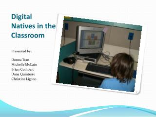 Digital Natives in the Classroom