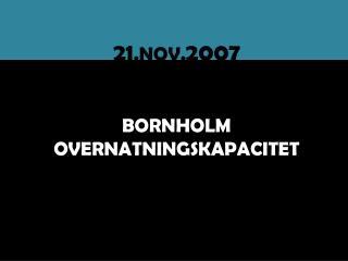 BORNHOLM OVERNATNINGSKAPACITET