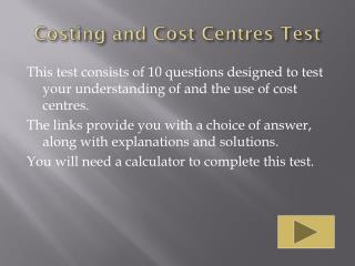 Costing and Cost  C entres Test