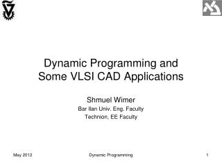 Dynamic Programming and Some VLSI CAD Applications
