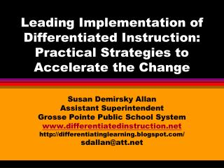 Leading Implementation of Differentiated Instruction:  Practical Strategies to Accelerate the Change