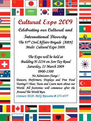 The 95 5h  Civil Affairs Brigade  (ABN) is pleased to announce the  USASOC Cultural Expo 2007.