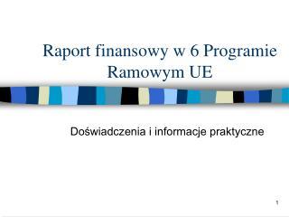 Raport finansowy w 6 Programie Ramowym UE