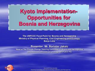 Kyoto Implementation- Opportunities for   Bosnia and Herzegovina