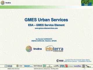 GMES Urban Services ESA – GMES Service Element gmes-urbanservices