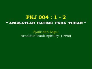 PKJ  004  : 1 - 2