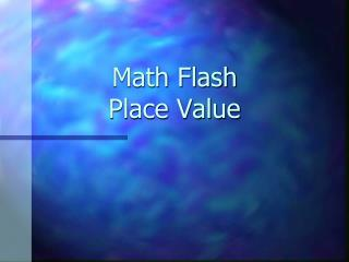 Math Flash Place Value