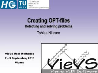 Creating OPT-files Detecting and solving problems