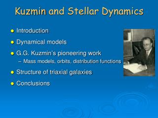 Kuzmin  and Stellar Dynamics