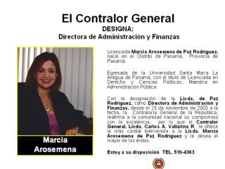 El Contralor General DESIGNA:   Directora de Administración y Finanzas