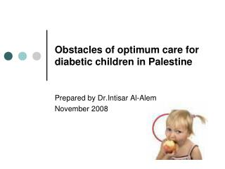 Obstacles of optimum care for diabetic children in Palestine