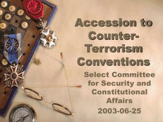 Accession to Counter-Terrorism Conventions