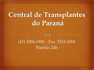 Central de Transplantes  do Paraná