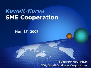 Kuwait-Korea  SME Cooperation Mar. 27, 2007