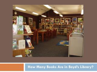 How Many Books Are in Boyd's Library?