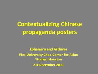 Contextualizing Chinese propaganda posters