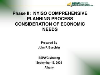 Phase II:  NYISO COMPREHENSIVE PLANNING PROCESS CONSIDERATION OF ECONOMIC NEEDS