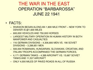 "THE WAR IN THE EAST OPERATION ""BARBAROSSA""  JUNE 22 1941"