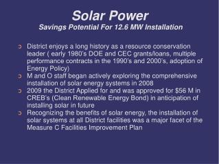 Solar Power  Savings Potential For 12.6 MW Installation