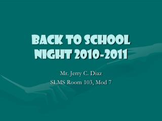 Back to School Night 2010-2011