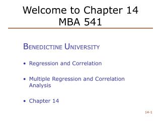 Welcome to Chapter 14 MBA 541