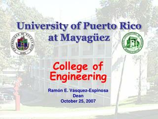 University of Puerto Rico  at Mayagüez