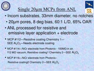 Single 20µm MCPs from ANL