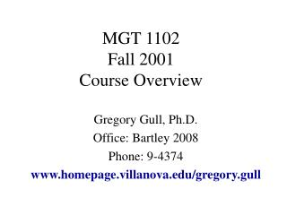 MGT 1102 Fall 2001 Course Overview