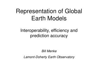 Representation of Global Earth Models
