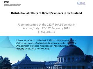 Distributional Effects of Direct Payments in Switzerland