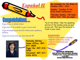 My Schedule for the Week of October 23th – 31st:  Sunday- Tuesday At the  FLVS Staff Conference