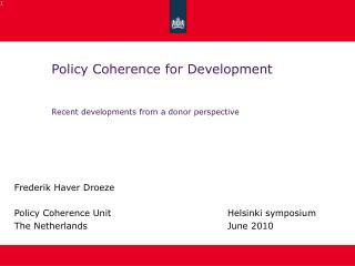 Policy Coherence for Development Recent developments from a donor perspective