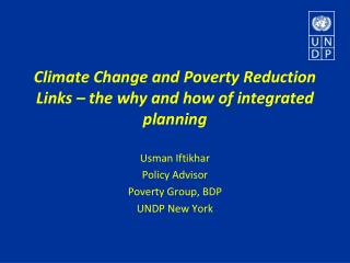 Climate Change and Poverty Reduction Links – the why and how of integrated planning