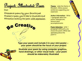 Project: Illustrated Poem Due:  Research poems by your favorite poet
