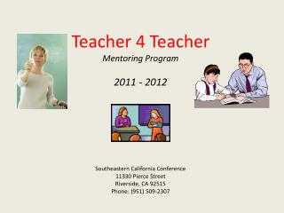 Teacher 4 Teacher Mentoring Program 2011 - 2012