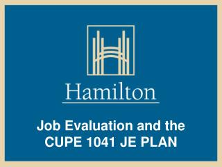 Job Evaluation and the CUPE 1041 JE PLAN