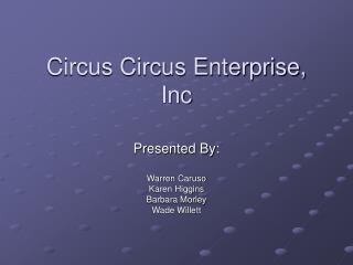 Circus Circus Enterprise, Inc