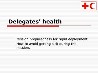 Delegates' health