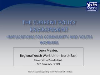 The current policy environment - Implications for community and youth  workers