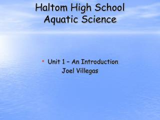 Haltom High School  Aquatic Science