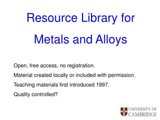 Resource Library for  Metals and Alloys