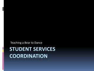 Student Services Coordination