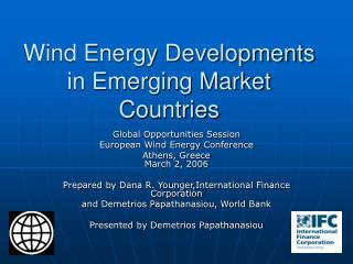 Wind Energy Developments in Emerging Market Countries