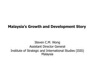 Malaysia's Growth and Development Story