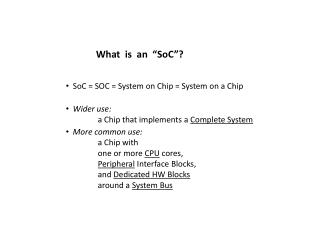 "What  is   an  "" SoC ""?"