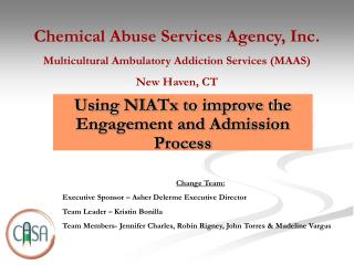 Using NIATx to improve the Engagement and Admission Process