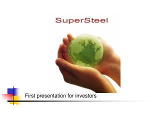 First presentation for investors