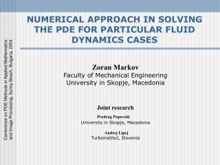 NUMERICAL APPROACH IN SOLVING THE PDE FOR PARTICULAR FLUID DYNAMICS CASES