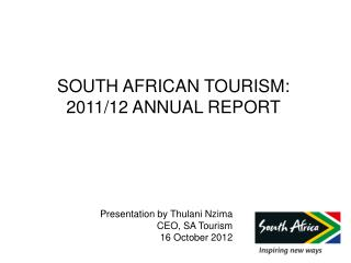 SOUTH AFRICAN TOURISM: 2011/12 ANNUAL REPORT